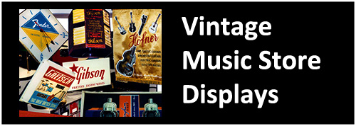 vintage store displays guitar shop displays banners clocks signs counter strings picks 1950s 1960s 1970s gibson fender gretsch martin eagle brand blue bird blue bell neon pocelain enamel rare unique for sale buy playtime only a gibson is ggod enough gibsonians that great gretsch sound nationa glass containers rack photos 1930s 1940s wwII trade used music shop music company